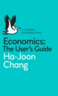 Economics: The User's Guide : A Pelican Introduction - eAudiobook