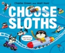 Choose Sloths - Book