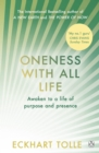 Oneness With All Life : Find your inner peace with the international bestselling author of A New Earth & The Power of Now - Book