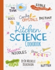 The Kitchen Science Cookbook - Book