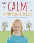 Calm - Mindfulness For Kids - eBook