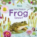 RHS How Does a Frog Grow? - Book