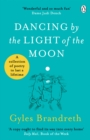 Dancing By The Light of The Moon : Over 250 poems to read, relish and recite - eBook