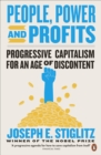 People, Power, and Profits : Progressive Capitalism for an Age of Discontent - eBook