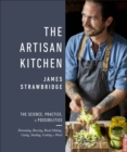 The Artisan Kitchen : The science, practice and possibilities - Book