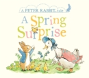 A Spring Surprise : A Peter Rabbit Tale - Book