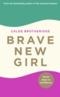 Brave New Girl : Seven Steps to Confidence - Book
