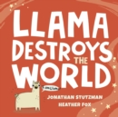 Llama Destroys the World - Book