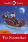 The Nutcracker - Ladybird Readers Level 2 - Book