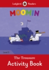 Moomin: The Treasure Activity Book - Ladybird Readers Level 3 - Book