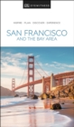 DK Eyewitness Travel Guide San Francisco and the Bay Area - eBook