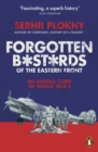 Forgotten Bastards of the Eastern Front : An Untold Story of World War II - eBook