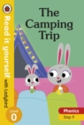 The Camping Trip - Read it yourself with Ladybird Level 0: Step 9 - Book
