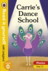 Carrie's Dance School - Read it yourself with Ladybird Level 0: Step 12 - Book