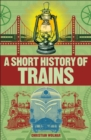 A Short History of Trains - eBook