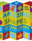 Amazing Shapes : Filled with flaps to make maths fun! - Book