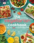 The Vegetarian Cookbook : More than 50 Recipes for Young Cooks - Book