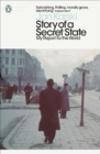 Story of a Secret State: My Report to the World - Book