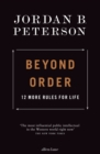 Beyond Order : 12 More Rules for Life - Book