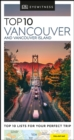 DK Eyewitness Top 10 Vancouver and Vancouver Island - Book