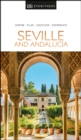 DK Eyewitness Seville and Andalucia - Book