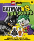 LEGO Batman Batman Vs. The Joker : with two LEGO minifigures! - Book