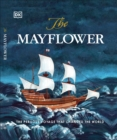 The Mayflower : The perilous voyage that changed the world - Book
