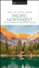 DK Eyewitness Pacific Northwest: Oregon, Washington and British Columbia - Book