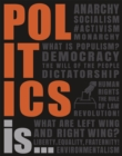 Politics Is... - Book