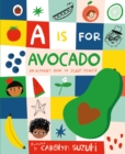 A is for Avocado: An Alphabet Book of Plant Power - eBook