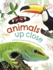 Animals Up Close : Animals as you've Never Seen them Before - eBook