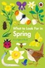 What to Look For in Spring - Book