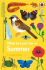 What to Look For in Summer - Book