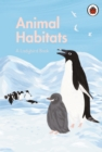A Ladybird Book: Animal Habitats - Book