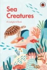 A Ladybird Book: Sea Creatures - Book