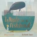 Whale in a Fishbowl - Book