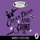 Cream Buns and Crime : A Murder Most Unladylike Collection - eAudiobook