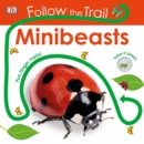 Follow the Trail Minibeasts : Take a Peek! Fun Finger Trails! - Book