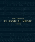 The Complete Classical Music Guide - Book