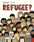 What Is A Refugee? - Book