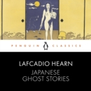 Japanese Ghost Stories : Penguin Classics - eAudiobook