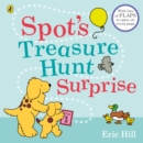 Spot's Treasure Hunt Surprise : with lots of flaps to open, on every page - Book