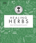 Neal's Yard Remedies Healing Herbs : Treat Yourself Naturally with Homemade Herbal Remedies - Book