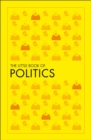 The Little Book of Politics - Book