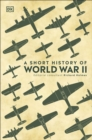 A Short History of World War II - Book
