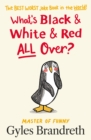 What's Black and White and Red All Over? - Book
