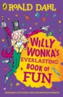 Willy Wonka's Everlasting Book of Fun - Book