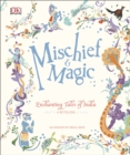 Mischief & Magic: Enchanting Tales of India - Book