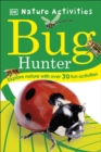 Bug Hunter : Nature Activities - Book