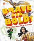 DC Brave and Bold! : Female DC Super Heroes Take on the Universe - eBook